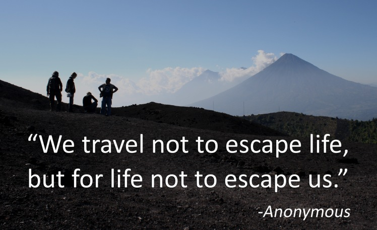 we-travel-not-to-escape-life (1)