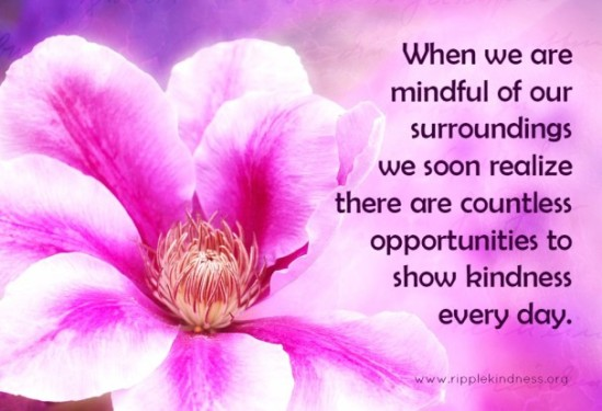 Be-mindful-to-see-opportunities-for-kindness-606x415